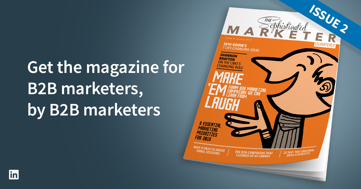New Issue Of Sophisticated Marketer Quarterly Out Now Linkedin Marketing Blog