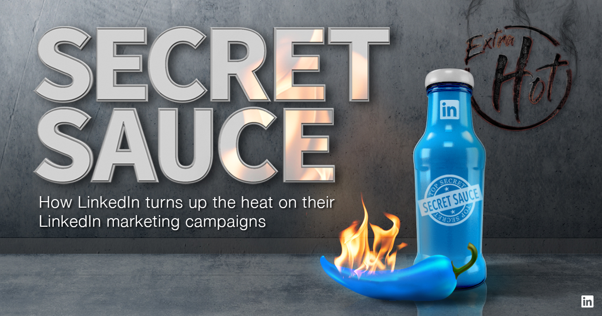 Introducing the New Secret Sauce Guide to Marketing on LinkedIn