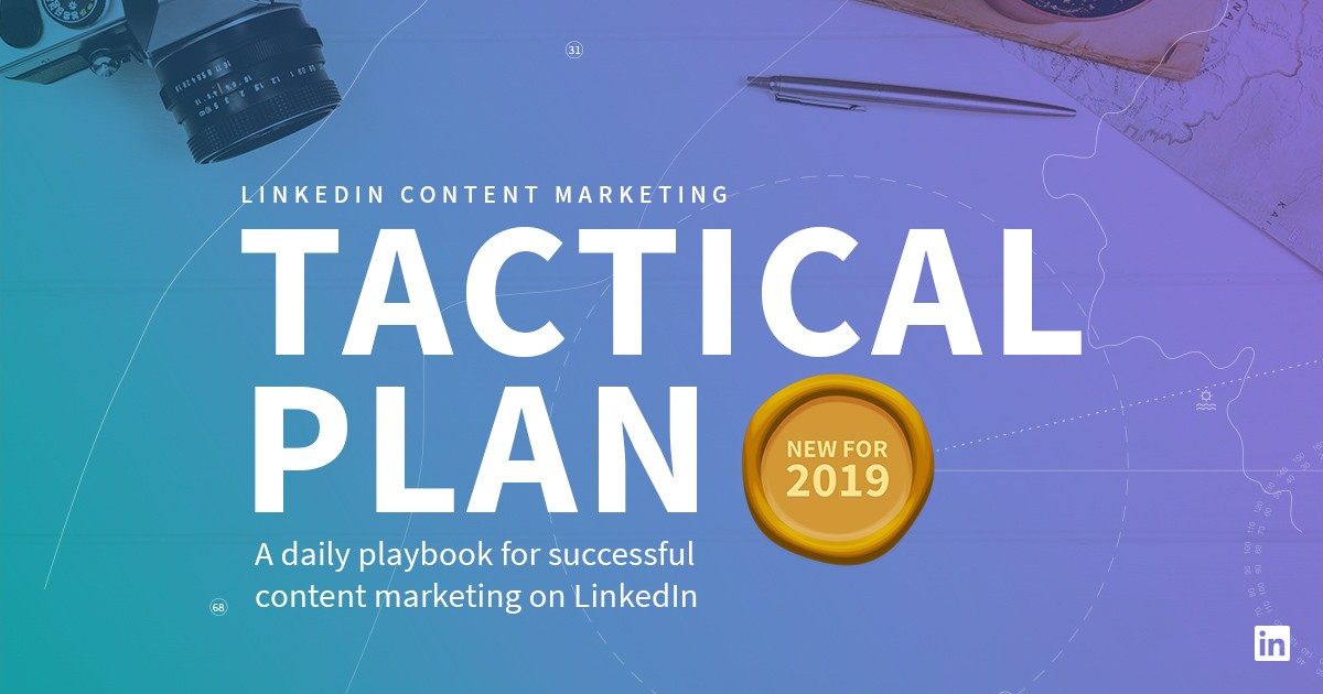 Your Daily LinkedIn Tactical Plan Playbook Is Back by Popular Demand for 2019 [Updated eBook]