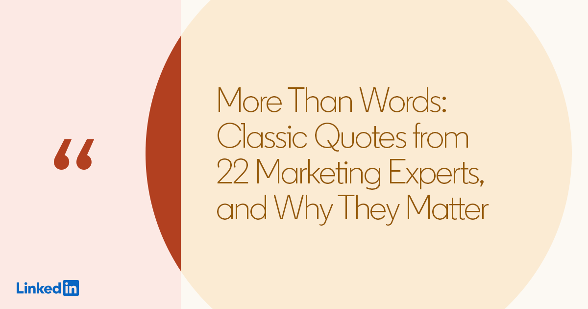 More Than Words Classic Quotes From 22 Marketing Experts And Why