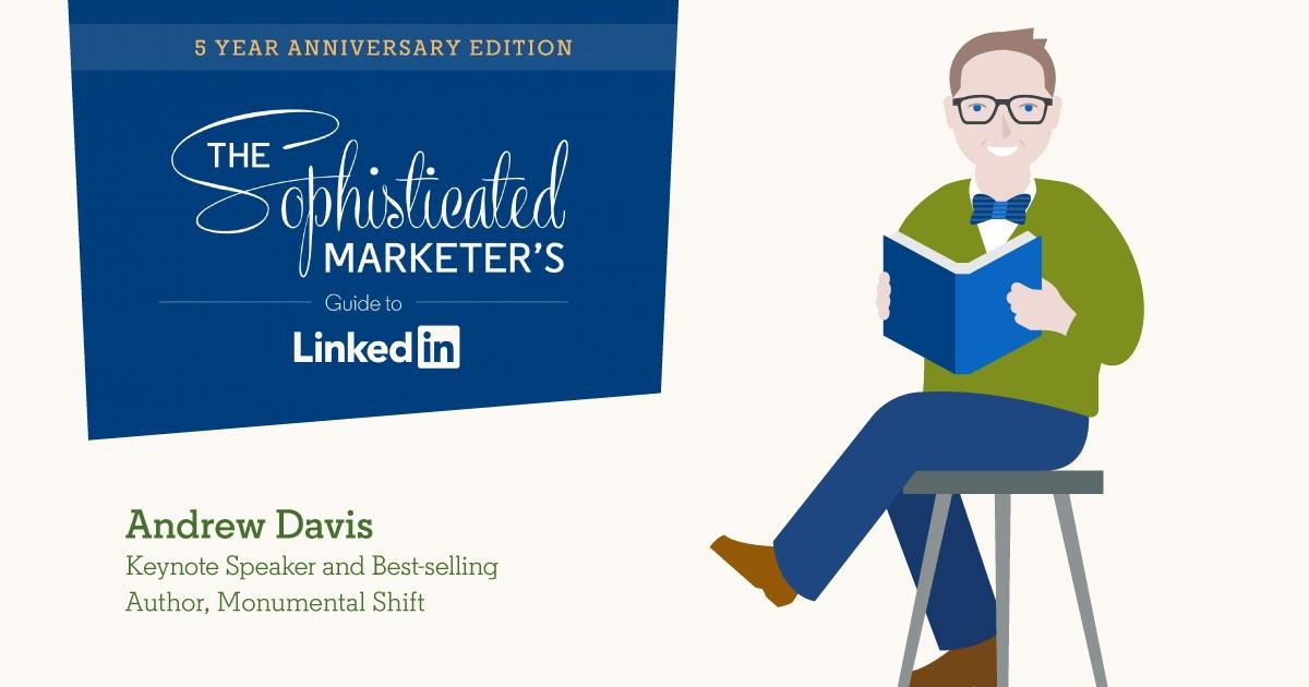 Andrew Davis Shares Tips for Mastering B2B Video on LinkedIn