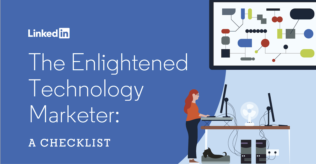 A Checklist for Reaching Enlightened Tech Buyers