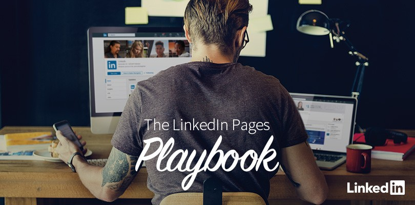 Build Your Community with the New LinkedIn Pages Playbook