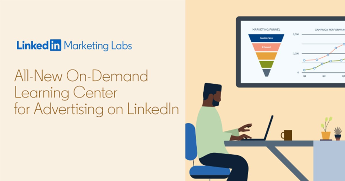 LinkedIn Launches LinkedIn Marketing Labs a New Free Online Learning Center