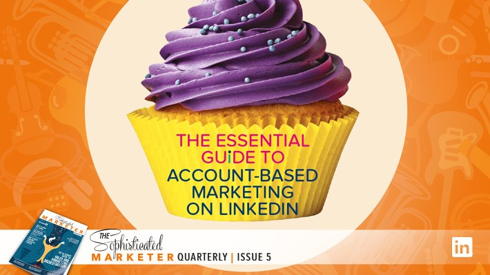 The Starter Guide to Account-Based Marketing (ABM) on LinkedIn