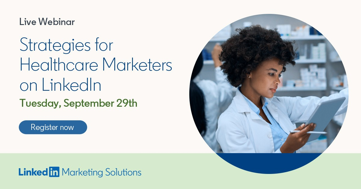 Strategies for Healthcare Marketers on LinkedIn