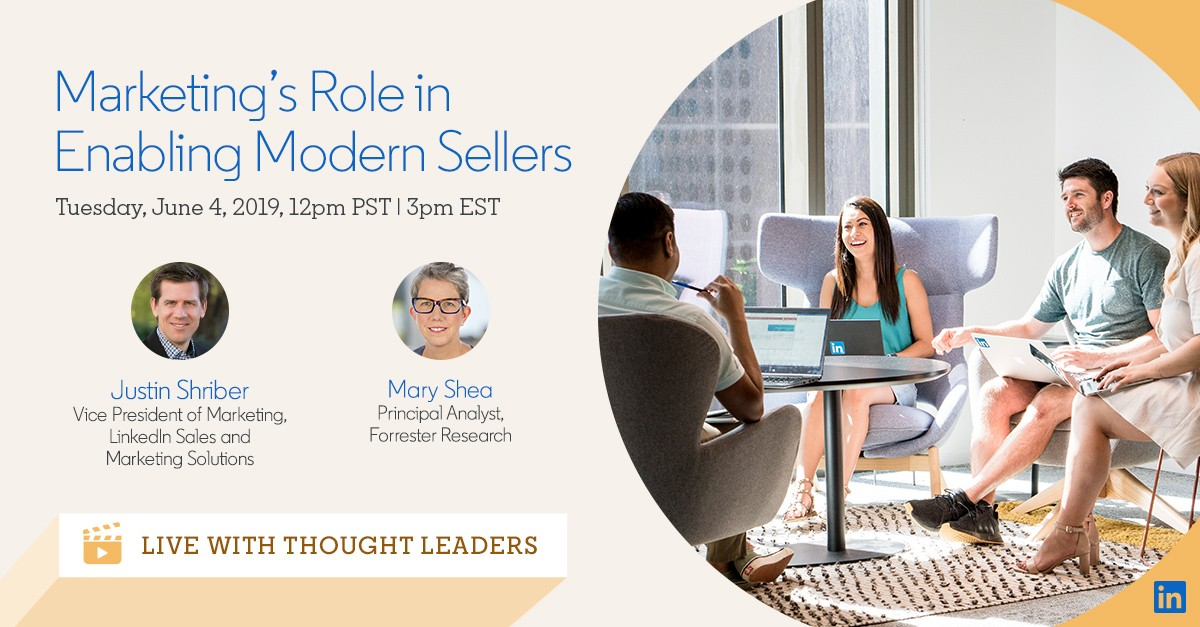 Live with Thought Leaders: Marketing's Role In Enabling Modern Sellers